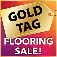 National Gold Tag Flooring Sale going on now! Area rugs, carpet, and hardwood all on sale only at Bendele Abbey Flooring & Rug in Fort Myers, Florida.